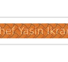 Chef Yasin Ikram Sticker