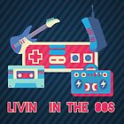 Livin&#x27; in the 80s by tjhiphop