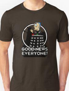 Good News Everyone! T-Shirt