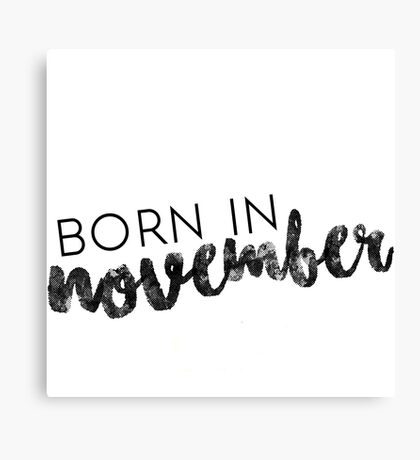 Born in November Canvas Print