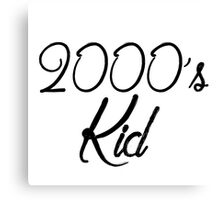 2000's kid Canvas Print