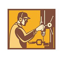 Factory Worker Operator With Drill Press Retro by patrimonio