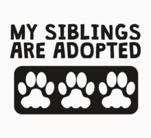 My Siblings Are Adopted One Piece - Short Sleeve