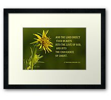 The Lord Direct Your Hearts ~ 2 Thessalonians 3:5 Framed Print