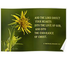The Lord Direct Your Hearts ~ 2 Thessalonians 3:5 Poster
