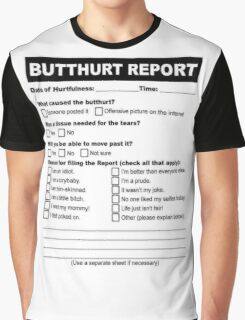 Butthurt Report Graphic T-Shirt