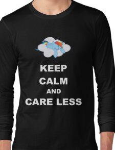 Keep Calm and Care Less Long Sleeve T-Shirt