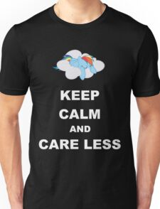 Keep Calm and Care Less Unisex T-Shirt