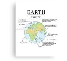 Earth: A Guide (Poster) Canvas Print