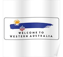 Welcome to Western Australia Road Sign, Australia Poster