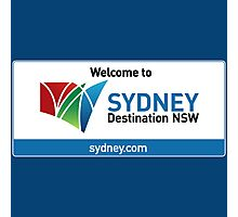Welcome to Sydney Destination NSW Road Sign, Australia Photographic Print