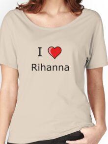 i love Rihanna heart T-Shirt Women's Relaxed Fit T-Shirt