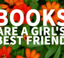 Books, A Girl's Best Friend Sticker