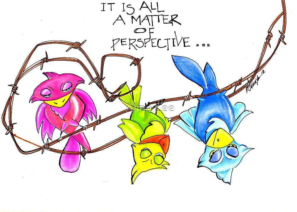 It is all a Matter of Perspective, by Alma Lee by Alma Lee