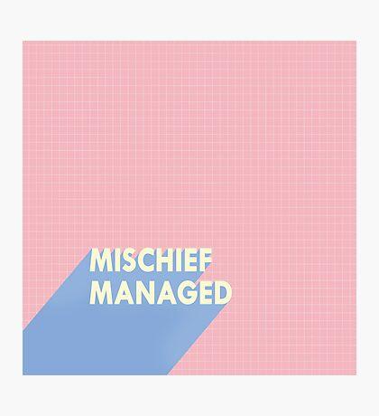 mischief managed.  Photographic Print