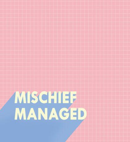 mischief managed.  Sticker