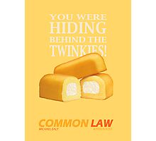 Common Law - You Were Hiding Behind The Twinkies! Photographic Print