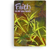 Having Faith Canvas Print