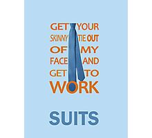 Suits - Get Your Skinny Tie Photographic Print