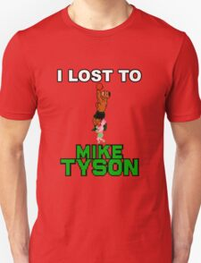 I lost to Mike Tyson Unisex T-Shirt