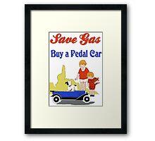 Retro save gas, buy a pedal car Framed Print