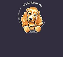 Cocker Spaniel :: It's All About Me Womens Fitted T-Shirt