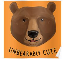 Unbearably Cute Poster
