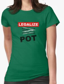 Legalize Pot! Womens Fitted T-Shirt