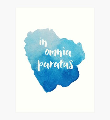 In Omnia Paratus - Ready for Anything Art Print