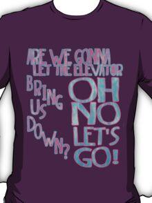 Let's Go Crazy  T-Shirt