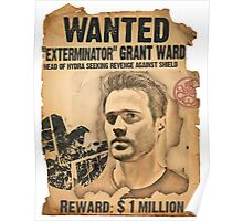 """Wanted: """"Exterminator"""" Grant Ward Poster"""