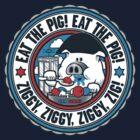 Who's a Ziggy Piggy! by heavyhand