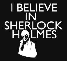 I Believe in Sherlock Holmes by dorothydonne