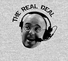 Pierre McGuire Real Deal TeeShirt Unisex T-Shirt