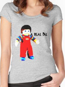 My Buddy, A Real Pal Women's Fitted Scoop T-Shirt