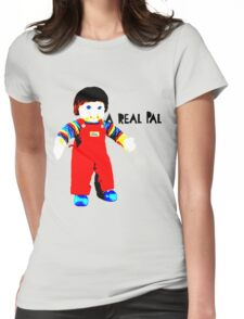 My Buddy, A Real Pal Womens Fitted T-Shirt