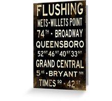 "New York ""Flushing"" V1 Distressed subway sign art Greeting Card"