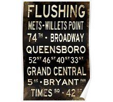 "New York ""Flushing"" V1 Distressed subway sign art Poster"