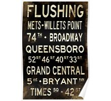 "New York ""Flushing"" V1 Distressed subway sign art Poster"