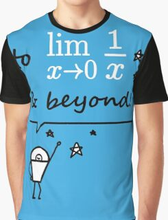 To infinity and beyond Graphic T-Shirt