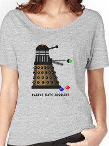Daleks Hate Juggling... Women's Relaxed Fit T-Shirt