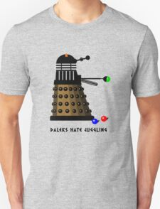 Daleks Hate Juggling... T-Shirt