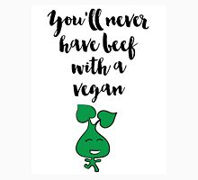 You'll never have beef with a Vegan Quote Unisex T-Shirt