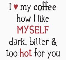 I Like My Coffee... Kids Tee
