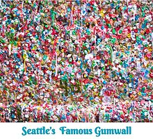 Gum Wall of Seattle # 3 by GoddessChrissy