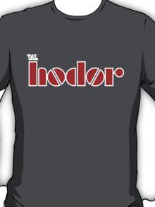 Hodor  (Game of Thrones Shirt) T-Shirt