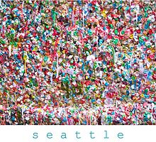 Gum Wall of Seattle # 6 by GoddessChrissy