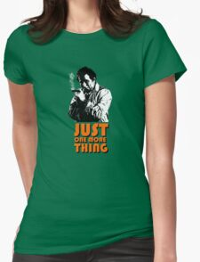 Columbo - Just one more thing Womens Fitted T-Shirt