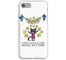 There's Always More Magic in Store iPhone Case/Skin