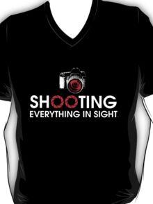 Shooting Everything In Sight T-Shirt T-Shirt